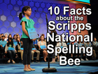 10 facts about the Scripps National Spelling Bee
