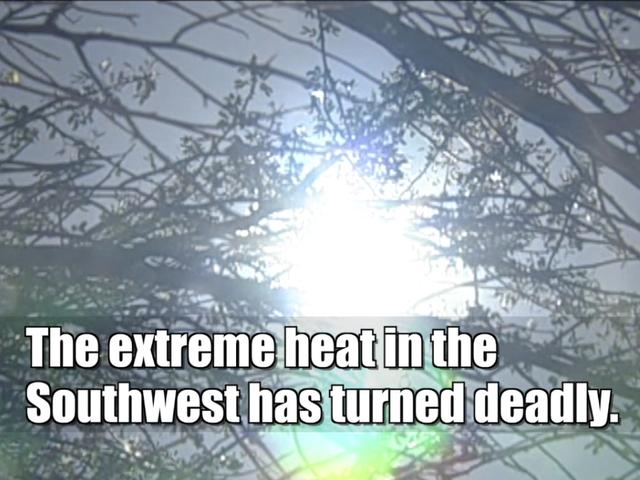 Southwest Heat Wave Turns Deadly